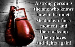 Famous Being Strong Quotes with Images - A strong person