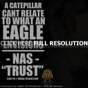 rapper nas quotes sayings true real quote life