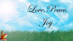 Time For Love Peace And Joy