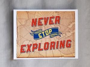 ... Stop Exploring 10x8 Art Print Vintage or Modern by Earmark Social