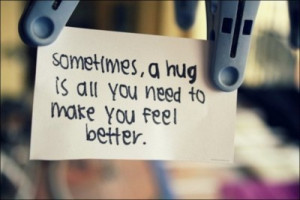 emotion, feel, hug, love, quote, quotes, saying