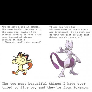Pokemon quotes to live by...