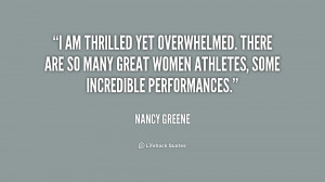 am thrilled yet overwhelmed. There are so many great women athletes ...