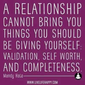 Validation, Self-Worth, & Completeness!