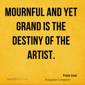 Franz Liszt Art Quotes