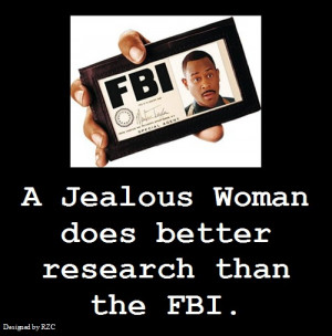 Women-Quotes-in-English-A-Jealous-Woman-does-Better-Research-that-the ...