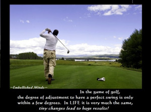 ... quotes playing golf Motivational Quotes: In the Game of Golf