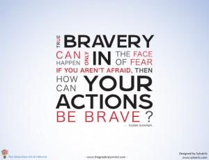Bravery Quotes
