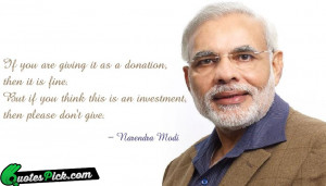 If You Are Giving It Quote by Narendra Modi @ Quotespick.com