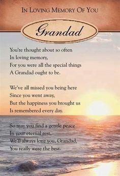 In loving memory of you GRANDDAD More
