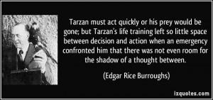 More Edgar Rice Burroughs Quotes