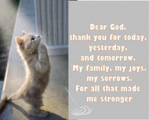 Dear God, Thank You For Today , Yesterday, And Tomorrow . my family ...