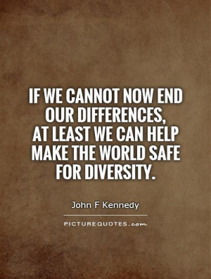Diversity Quotes And Sayings Diversity quotes