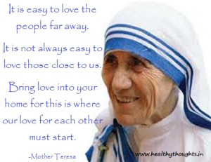 Bring Love Into Home First-Mother Teresa