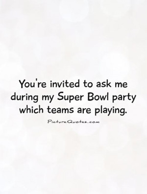 Super Bowl Quotes and Sayings