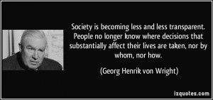 More Georg Henrik von Wright Quotes