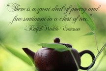 Tea Quotes / by Tranquility Teahouse