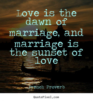 famous quotes about love and marriage famous quotes life