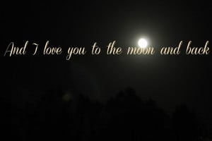 love, moon, quotes