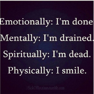 loved on www quotestags com quote emotion spiritual mental drained ...