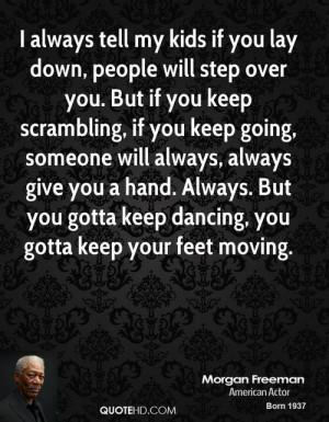 Morgan Freeman Quotes On Racism
