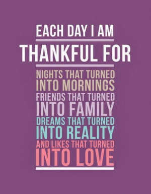 Thankful Quotes For Friends I am increasingly thankful for