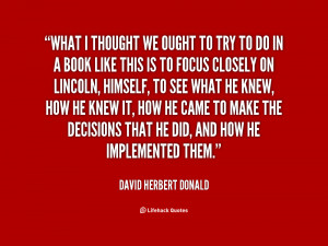 quote David Herbert Donald what i thought we ought to try 80372 png