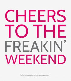 Tgif Quotes Party #quote