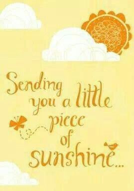Sending you a piece of sunshine