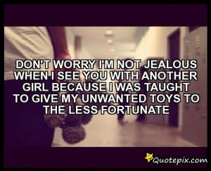 jealous girlfriend quotes im a jealous girlfriend quotes find jealous ...