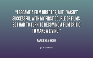 quote-Park-Chan-wook-i-became-a-film-director-but-i-153898.png