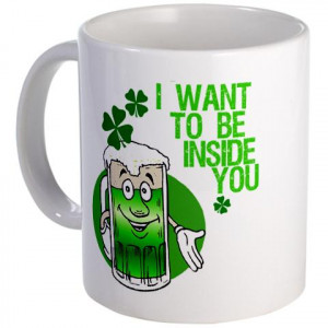 Funny Irish Beer Quote Mug