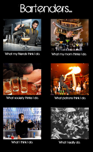Bartender Quotes Tumblr Bartenders