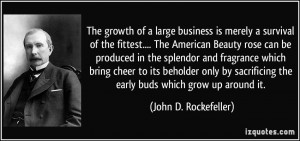 business is merely a survival of the fittest.... The American Beauty ...