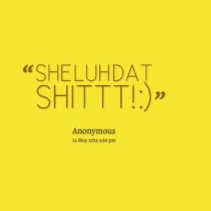 Quotes Picture: she luh dat beeeeeeptt! :)