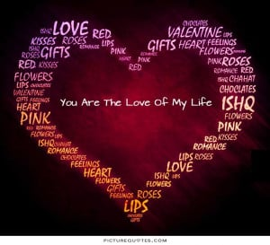 you are my life quotes quotesgram