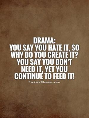 Drama Quotes Drama Queen Quotes