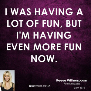 quotes about having fun in life