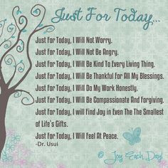 just for today more time just for today joy thoughts quotes poems ...