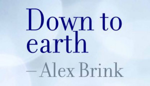 Down to Earth ~ Earth Quote