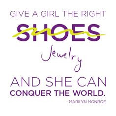 lia sophia jewelry. Better than shoes! Quote by Marilyn Monroe. More