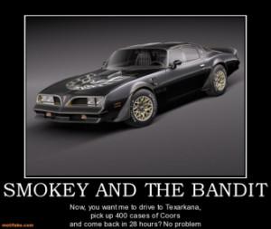 smokey-and-the-bandit-smokey-bandit-beer-demotivational-poster ...