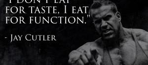 Jay Cutler Bodybuilding Quotes