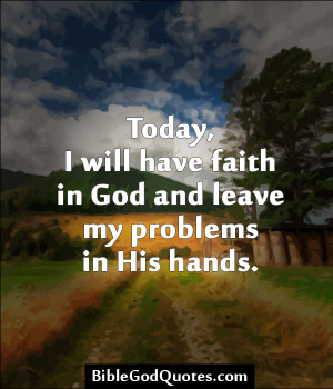 Quotes About Faith In God Quotes about faith in god