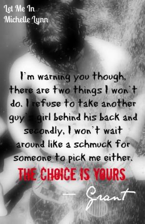 ll Choose GRANT!!! Let Me In by @Michellelynnbks