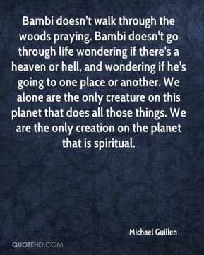 michael-guillen-quote-bambi-doesnt-walk-through-the-woods-praying.jpg