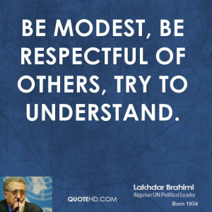 be respectful of others being respectful to others quotes about being ...