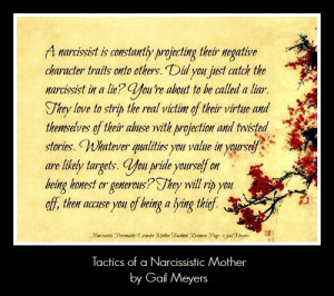 honestly do not believe a narcissistic personality disordered mother ...