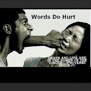 Words that Hurt / Words that Heal…Choose Wisely
