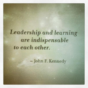 John f kennedy, quotes, sayings, politics, leadership, learning